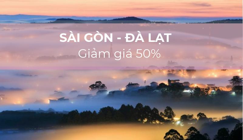 Sài Gòn - Đà Lạt giảm giá 50%