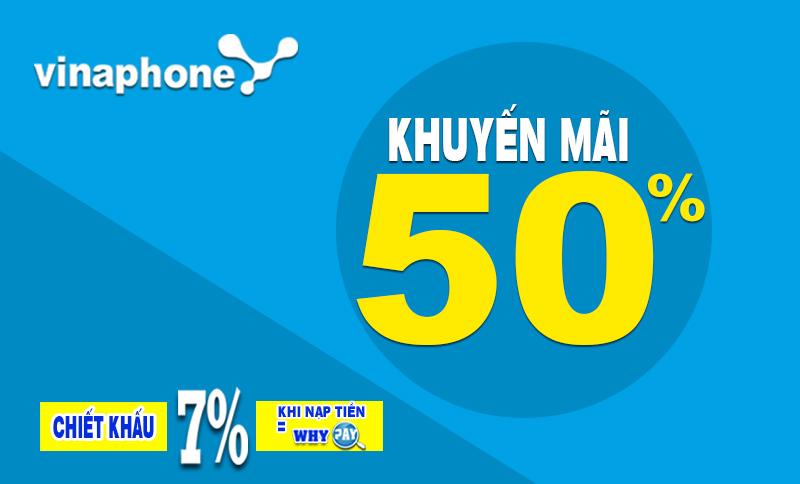 Vinaphone khuyến mại 50% giá trị thẻ nạp ngày 26/6/2017